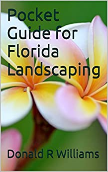 Pocket Guide for Florida Landscaping by [Williams, Donald R, Williams, Victoria LK]