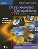 img - for Discovering Computers 2006: A Gateway to Information, Complete (Shelly Cashman) book / textbook / text book