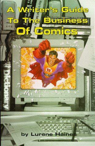 Writer's Guide to Business of Comics