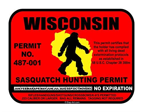 Wisconsin Sasquatch Hunting Permit License Bigfoot Vinyl Sticker Decal