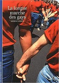 La Longue Marche des gays par Frédéric Martel