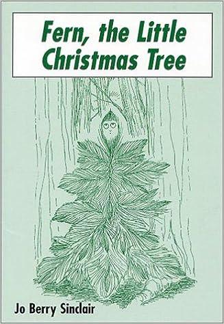 Fern The Little Christmas Tree Jo Berry Sinclair 9780533142910