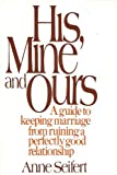 His, Mine, and Ours, Anne Seifert, 0026090309