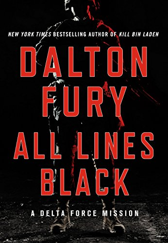 - All Lines Black (A Delta Force Novel)