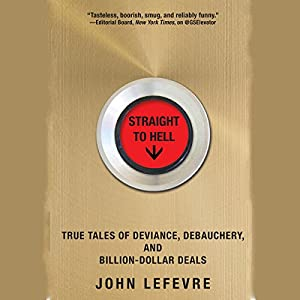 Straight to hell true tales of deviance for Apple 300 dollar book