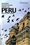 Making Institutions Work in Peru, , 1900039648
