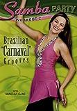 Samba Party Workout 2 - Brazilian Carnival Grooves