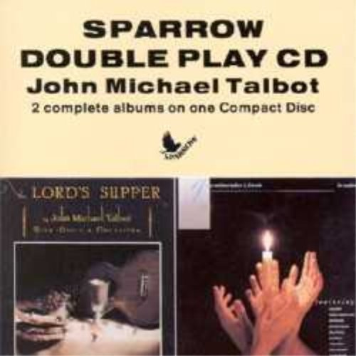 Play Double Cd (SPARROW DOUBLE PLAY CD - JOHN MICHAEL TALBOT - TWO COMPLETE ALBUMS ON ONE COMPACT DISC)