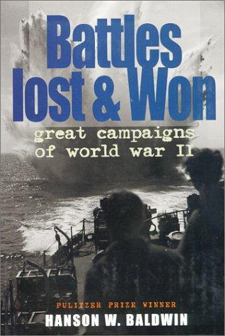 Download Battles Lost and Won;: Great Campaigns of World War II (Men at War) pdf epub