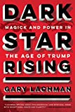 Within the concentric circles of Trump's regime lies an unseen culture of occultists, power-seekers, and mind-magicians whose influence is on the rise. In this unparalleled account, historian Gary Lachman examines the influence of occult and esoteric...