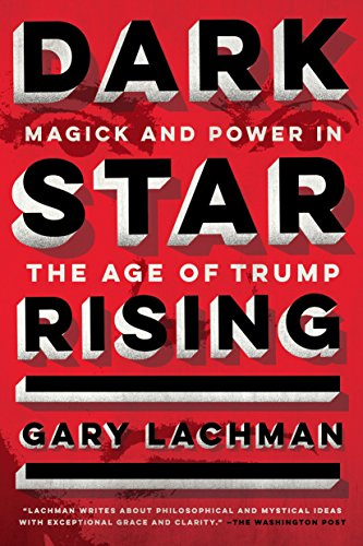 Dark Star Rising: Magick and Power in the Age of Trump for $<!--$8.79-->