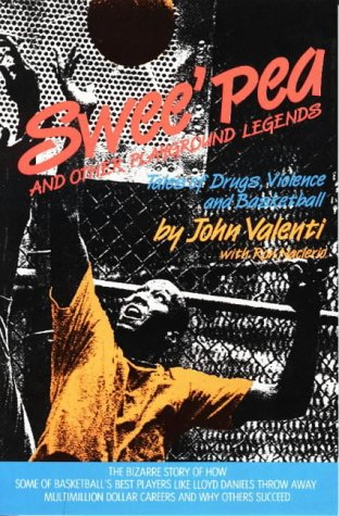 Swee'Pea and Other Playground Legends: Tales of Drugs, Violence and - Nevada Las Vegas Shopping