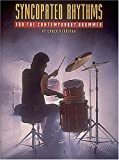 Syncopated Rhythms - For the Contemporary Drummer, Chuck Kerrigan, 0931759447