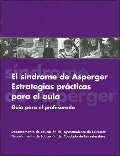 Book El Sindrome De Asperger Estrategias Practicas Para El Aula