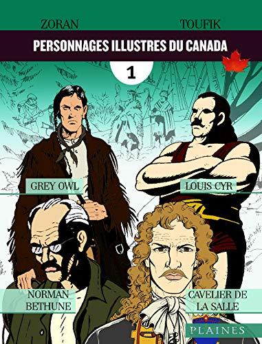 Personnages illustres du Canada: Bandes dessinées (French Edition)