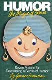 Humor : The Magic of Genie: Seven Potions for Developing a Sense of Humor, Robertson, Jeanne, 0960725695