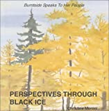Perspectives Through Black Ice, Christine Moroni, 0970957513