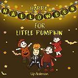 Kids book: Kids book: Happy Halloween for Little Pumpkin (Bedtime stories Book 1)