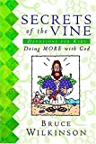Secrets of the Vine Devotions for Kids, Bruce Wilkinson and Robb Suggs, 1400300541