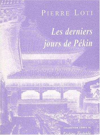 Les Derniers Jours De Pekin [Pdf/ePub] eBook