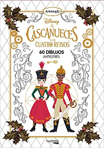 Arteterapia. El cascanueces Hachette Heroes - Disney - Arteterapia ...