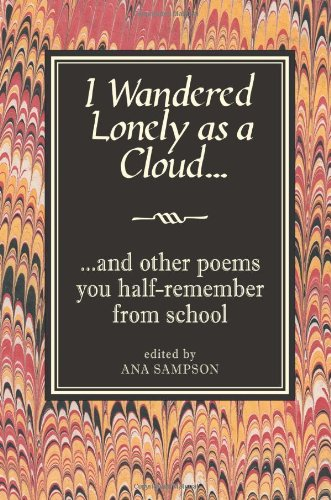 I Wandered Lonely as a Cloud: ...And Other Poems You Half-Remember from School ebook