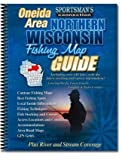 Northern Wisconsin Fishing Map Guide - Oneida County Area, James F. Billig, 1885010249
