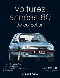 Voitures années 80 de collection