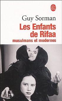 Les enfants de Rifaa, musulmans et modernes par Sorman