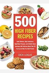 500 High Fiber Recipes Kindle Edition