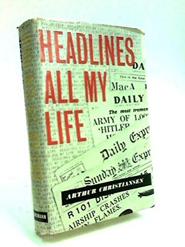 Headlines All My Life
