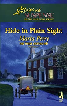 Hide in Plain Sight (The Three Sisters Inn Book 1) by [Perry, Marta]