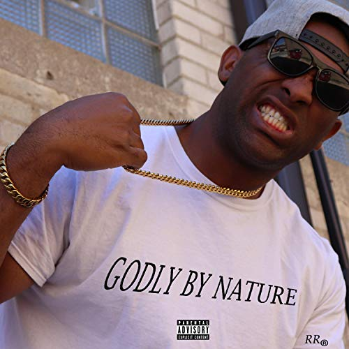 Godly by Nature [Explicit]