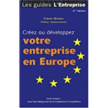 Créez ou développez votre entreprise en Europe