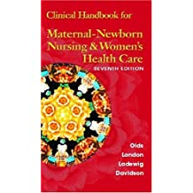 Clinical Handbook for Maternal Newborn Nursing & Women's Health Care