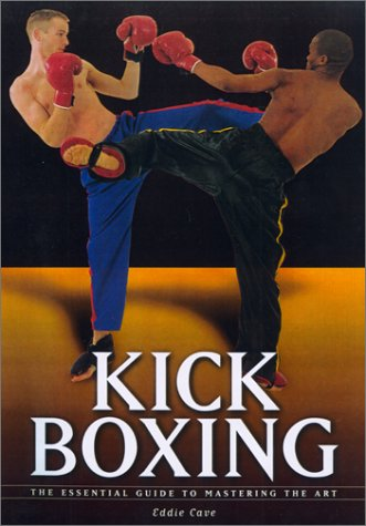 Download Kickboxing: The Essential Guide to Mastering the Art ebook