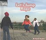 Let's Jump Rope, Sarah Hughes, 0516231146