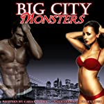 Big City Monsters: Jersey Devil Gangbang | Cara Layton