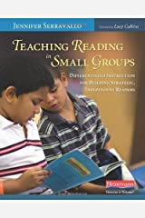 Teaching Reading in Small Groups: Differentiated Instruction for Building Strategic, Independent Readers by Jennifer Serravallo(2010-01-26) Paperback