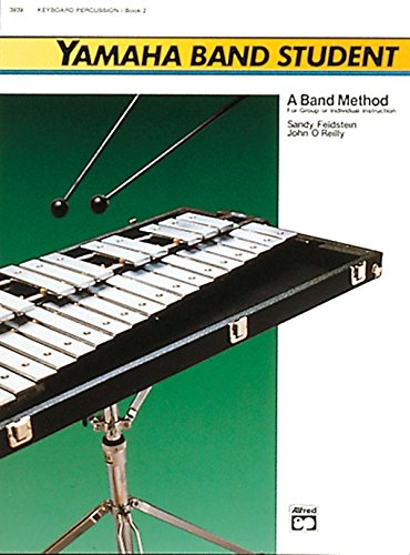 - Yamaha Band Student, Book 2: Keyboard Percussion (Yamaha Band Method)