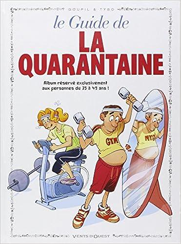 8bb4d820f2d2 Amazon.fr - Le guide de la quarantaine - Goupil, Tybo, Boublin - Livres