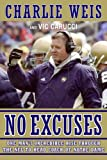 No Excuses, Charlie Weis and Vic Carucci, 0061233072