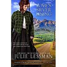 Love's Silver Lining (Silver Lining Ranch Series Book 1)