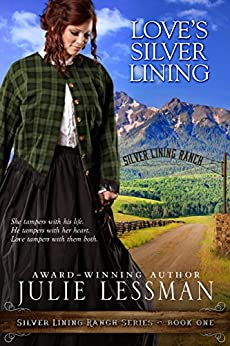 Love's Silver Lining (Silver Lining Ranch Series Book 1) by [Lessman, Julie]