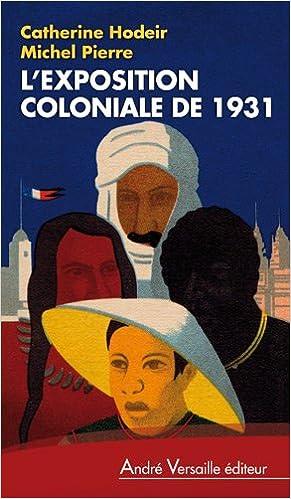"""Résultat de recherche d'images pour """"photo images exposition coloniale 1931"""""""
