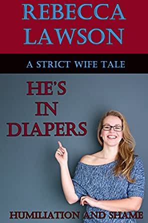 Husband diaper punishment