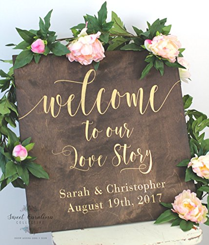Welcome to Our Wedding Sign | Wood Wedding Welcome Sign | Welcome Wedding Sign | Wooden Welcome Sign | Wedding Welcome Sign | Welcome to Our Love Story Sign by Sweet Carolina Collective