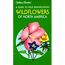 Wild Flowers North America: A Guide To Identification