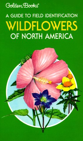 wildflowers-of-north-america-a-guide-to-field-identification-the-golden-field-guide-series