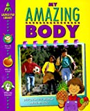 My Amazing Body, Rachel Wright, 0915741784